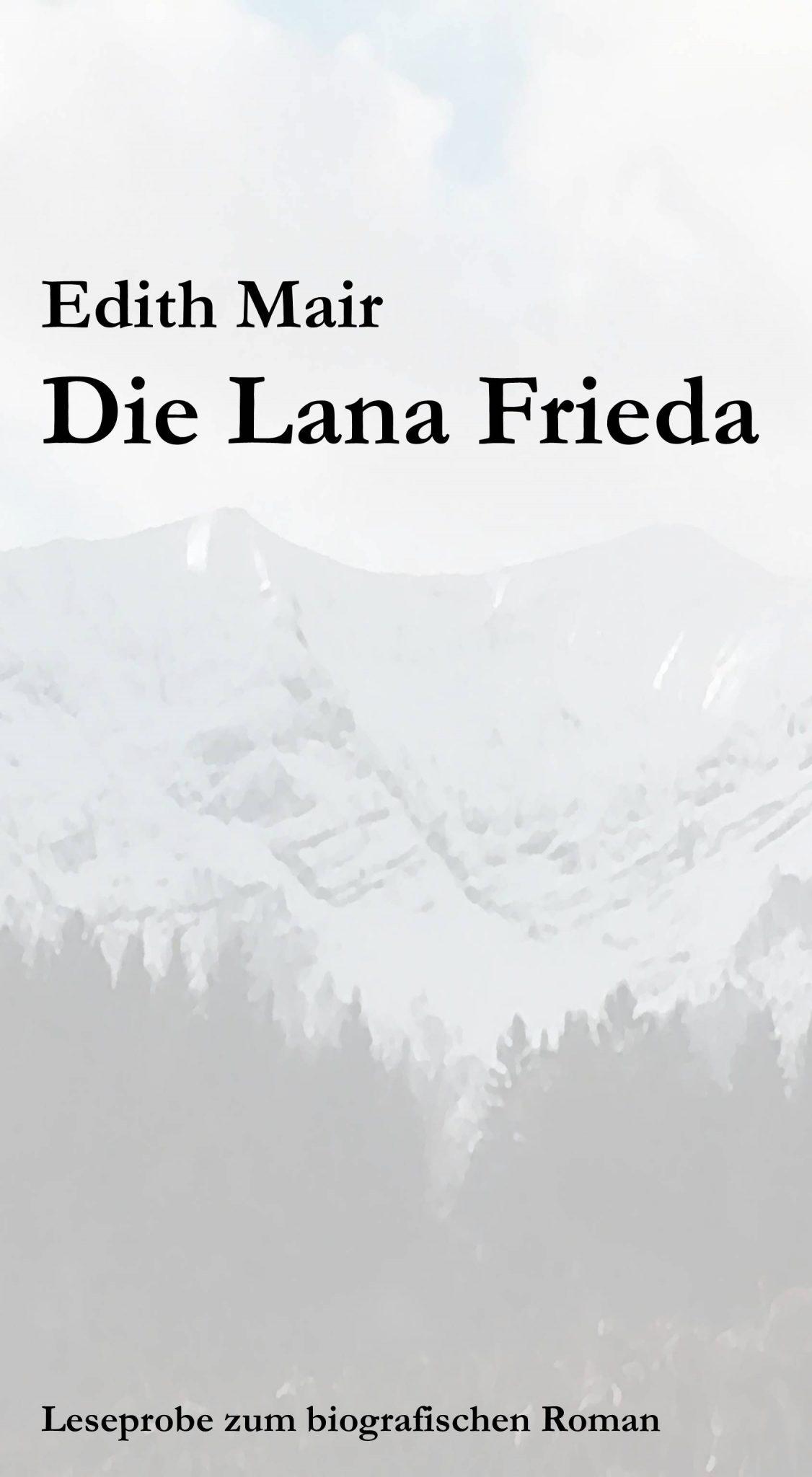 Titelbild: Leseprobe 'Die Lana Frieda - biografischer Roman'