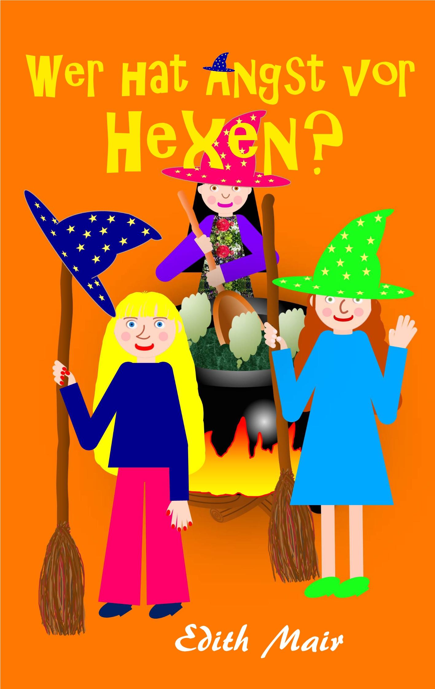 Wer hat Angst vor Hexen? Cover Vorderseite